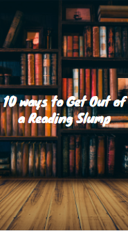 10 WAYS TO GET OUT OF A READING SLUM
